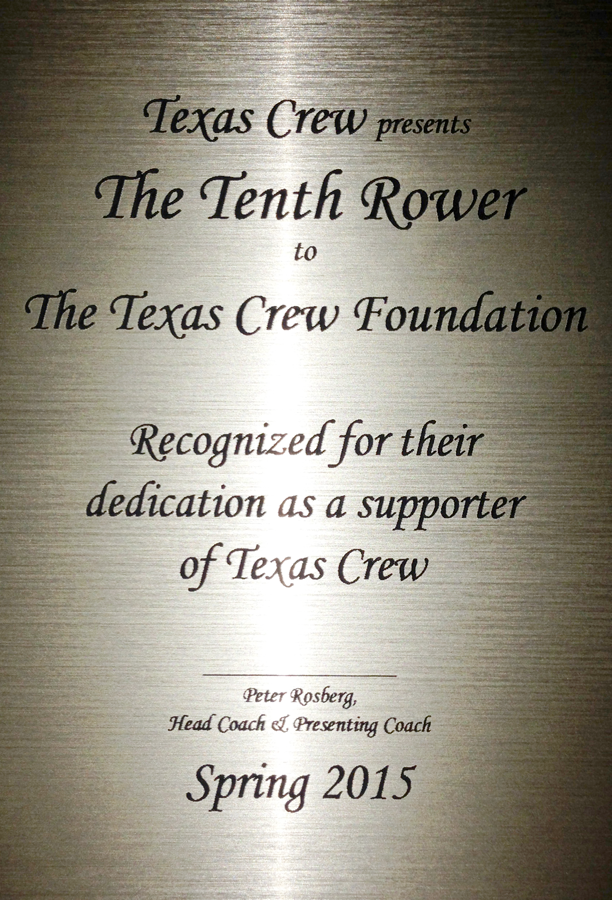 TCF was awarded 10th Rower by Texas Crew - May 2015