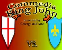 Commedia King John, Chicago dell'Arte     Miabella