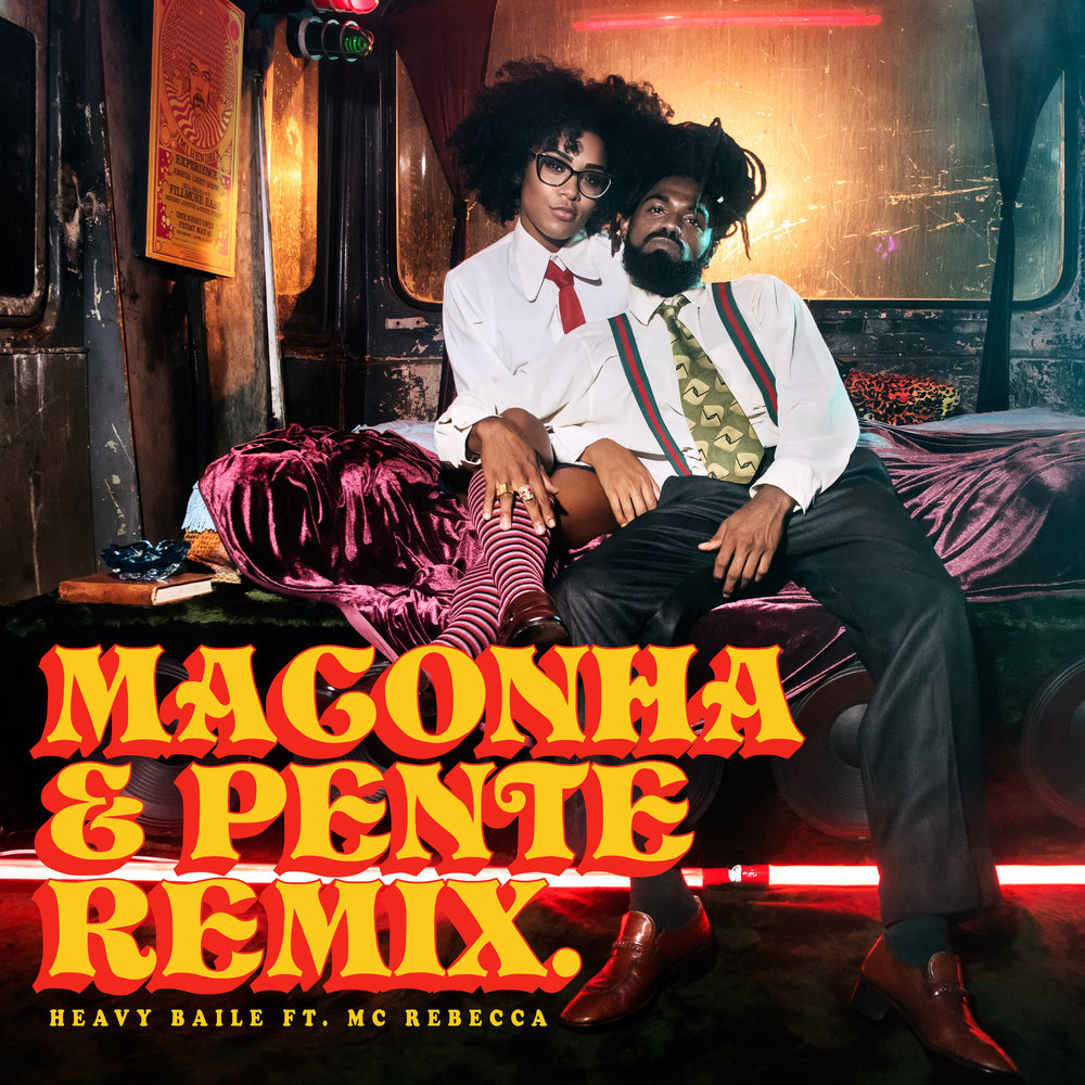 "Cover for ""Maconha & Pente Remix"" single by Heavy Baile feat MC Rebeca & MC Tchelinho - 2018"