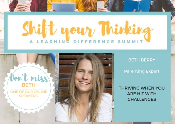 Beth Berry joins us as an online speaker for the Shift Your Thinking LD Summit. Beth offers insight into how to keep thriving when you are hit with challenges. We all need a village to raise a child. Listen to her talk as one of our Online experts for theVideo Package for May 2017.www.shiftyourthinkingld.com -