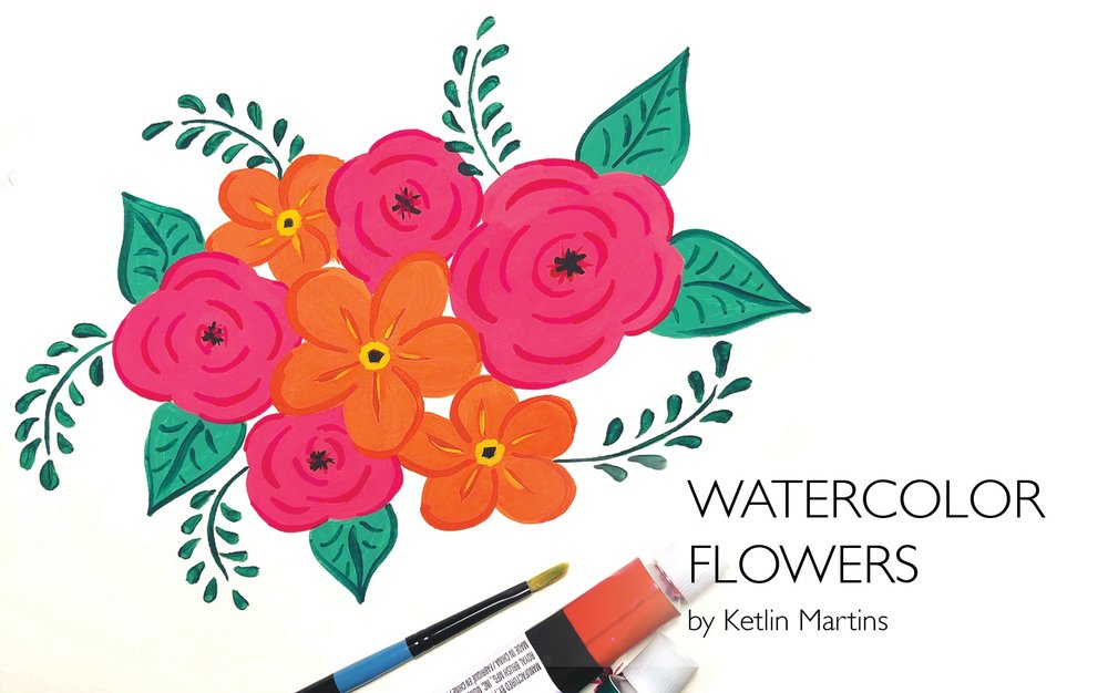 Watercolor Flowers: Create beautiful floral arrangements