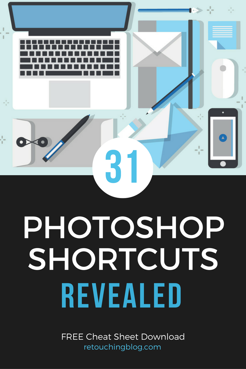 31 Crazy Helpful Photoshop Shortcuts Revealed To Boost Workflow — Retouching Blog