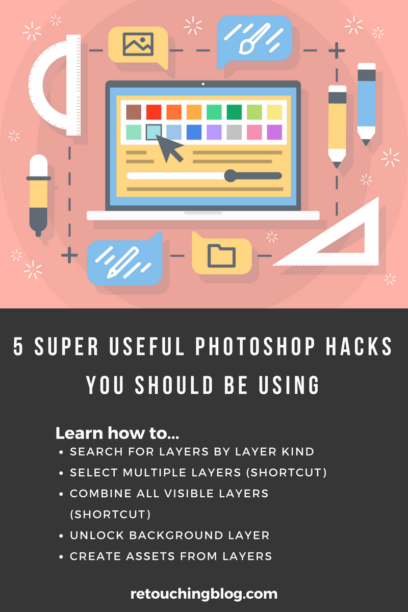 Make sure you know these 5 Useful Photoshop Hacks You Should Be Using. | Retouchingblog.com