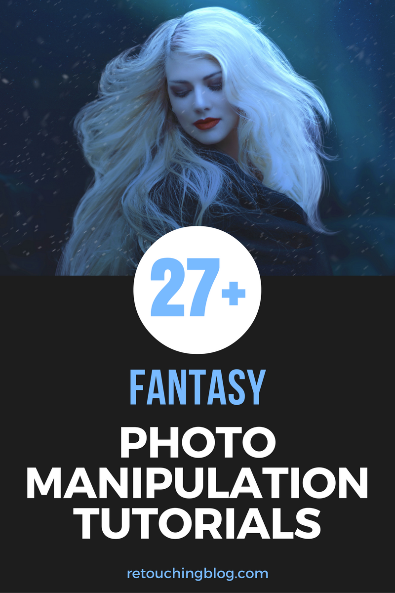 25+ Mezmerizing Fantasy Photos Manipulation Tutorials