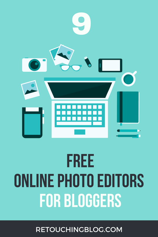 9 Free and Easy Online Photo Editors For Bloggers | Retouchingblog.com