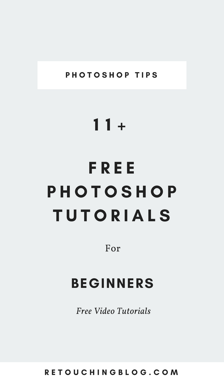 11 Essential Photoshop Tutorials For Beginners | Retouching Blog + Photo Editing Tips + Photoshop Tips