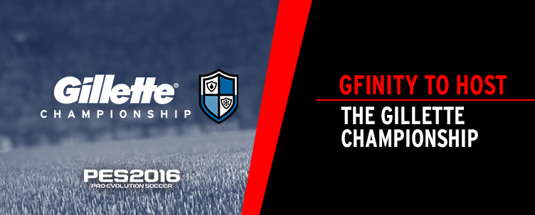 The Gillette Championship (Source: Gfinity)