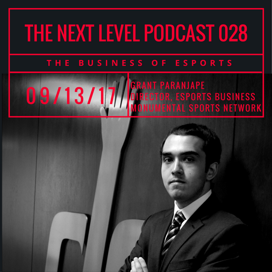 TNL eSports Podcast 028: Monumental Sports and Entertainment, Director eSports Business (Photo: The Next Level)