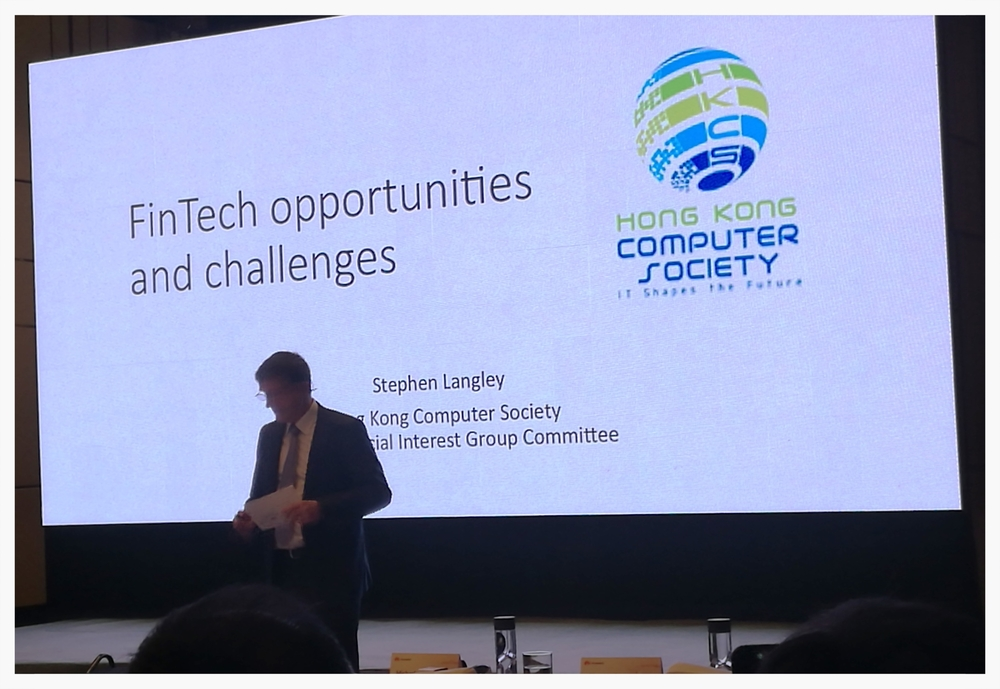 Stephen Langley delivered a presentation of 'FinTech Opportunities and Challenges'