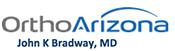 OrthoArizona John K. Bradway, MD Scottsdale, AZ