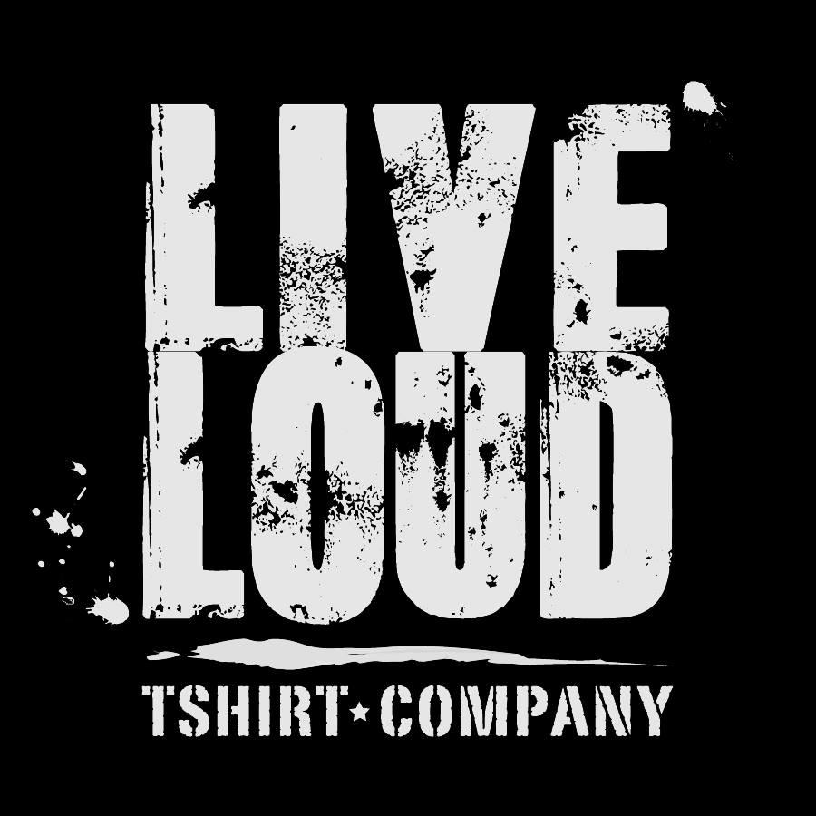 Live Loud TShirt Company