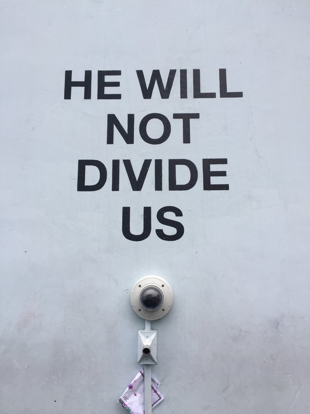 He Will Not Divide Us
