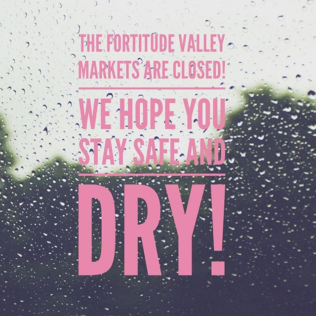 Rain, rain, go away! The #fortitudevalleymarkets are closed today due to the bad weather! Stay safe and dry and we'll see you next week! ☔️