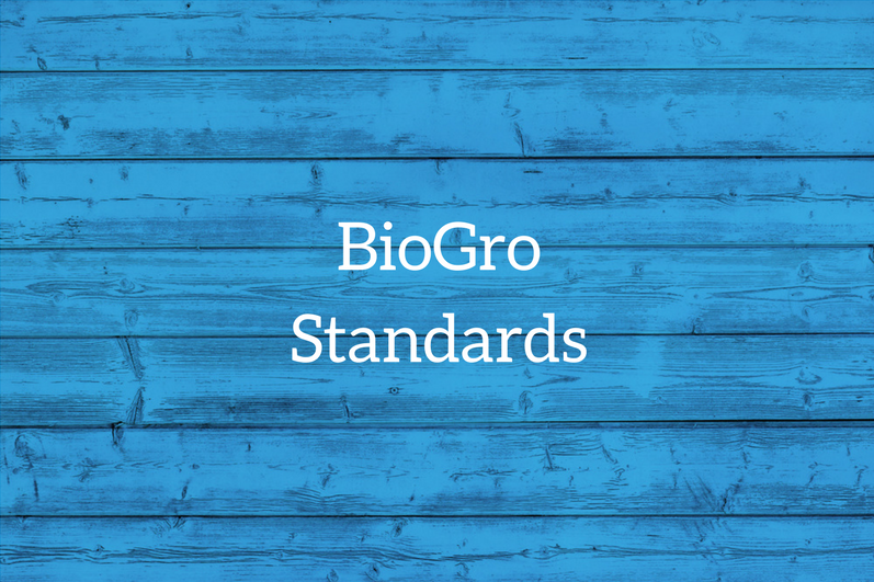 BioGro's organic standards are precise technical requirements which guide organic farming and production, a separate module to cater to each organic sector.