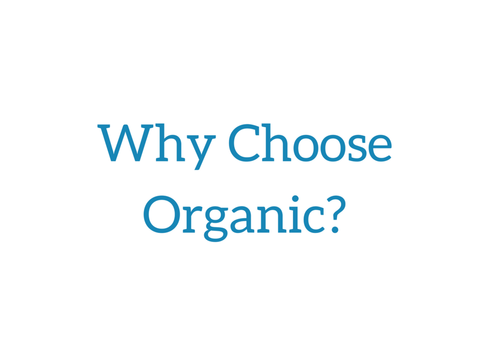 Why Choose Organic1.png