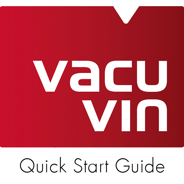 Vacu Vin - Quick Start Guide