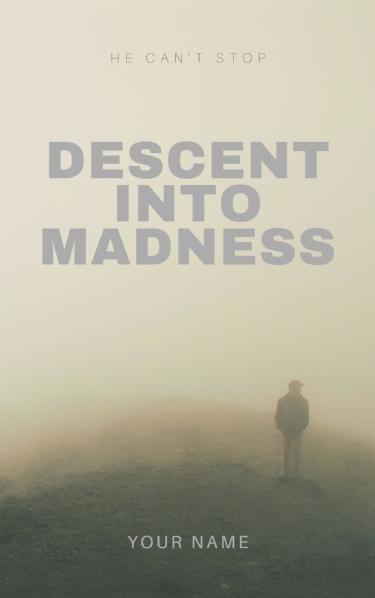 descent into madness.jpg