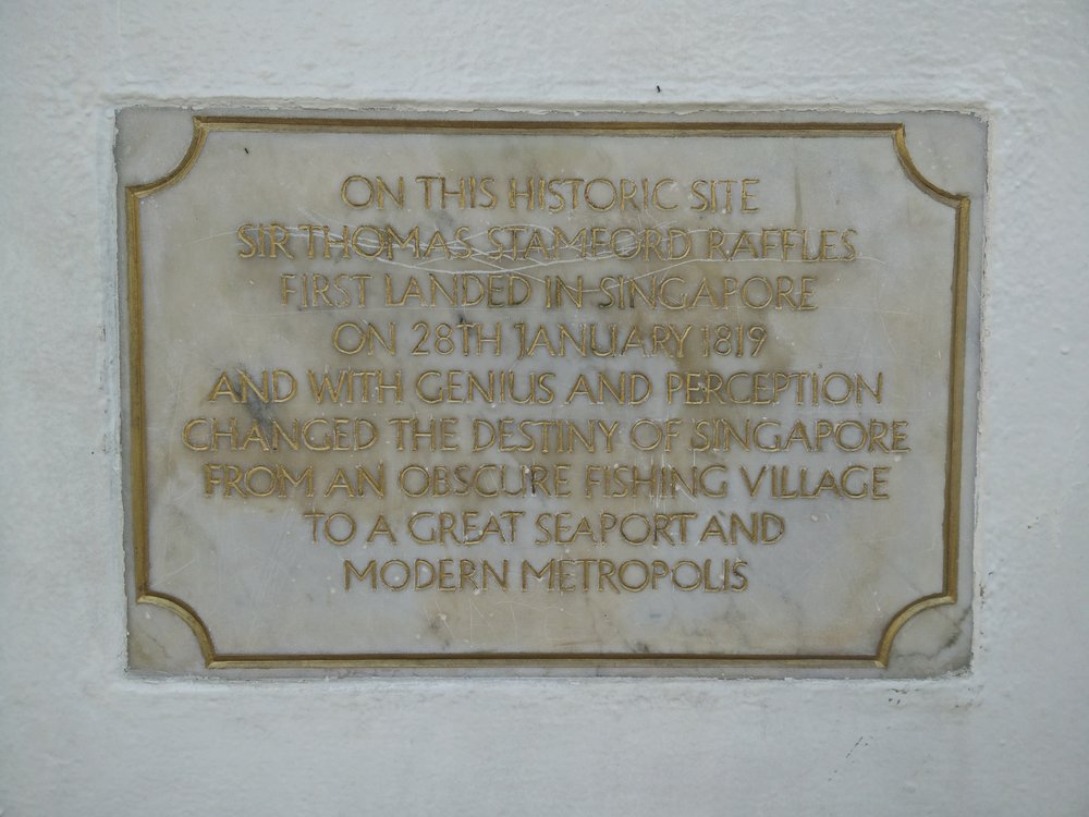 A sign at the Raffles landing site tells the story of the man seen as the founder of Singapore