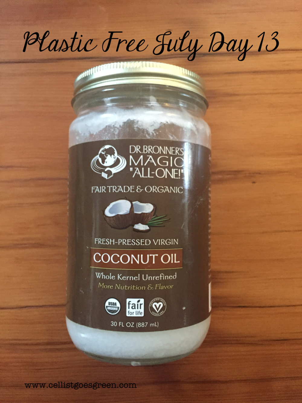 Plastic Free July Day 13: Why coconut oil is awesome | Cellist Goes Green
