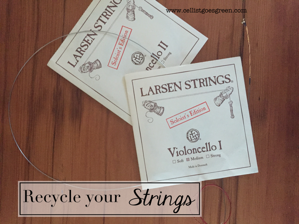 Recycele your musical instrument strings | Cellist Goes Green
