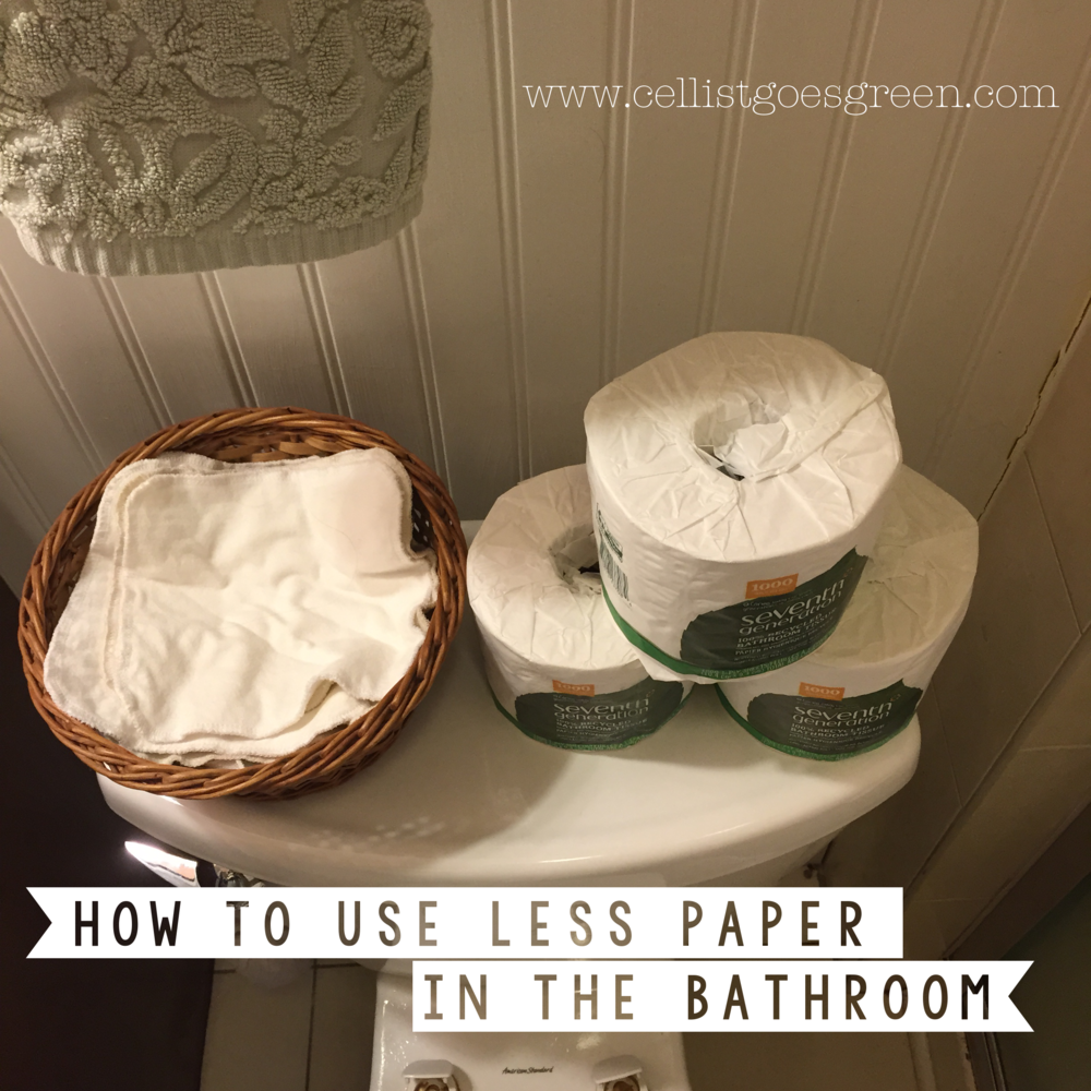 How to use less paper in the bathroom | Cellist Goes Green