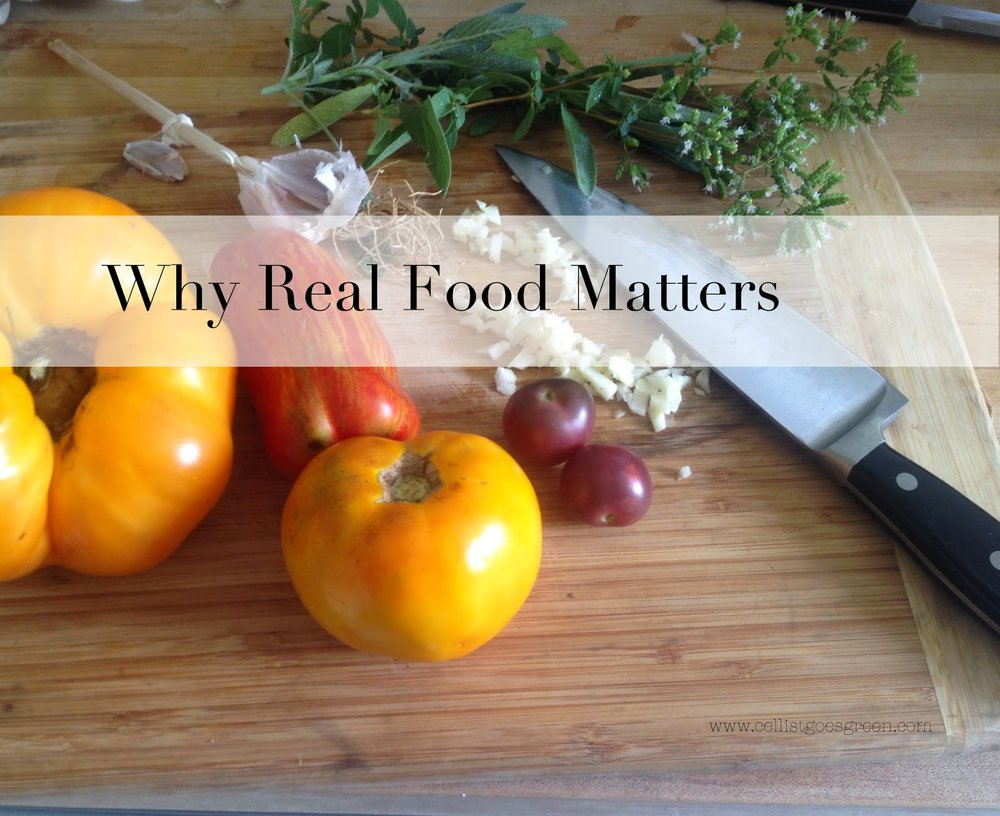 Why real food matters | Cellist Goes Green