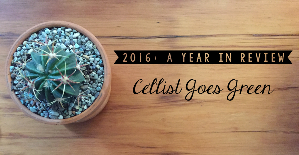 2016: A Year in Review | Cellist Goes Green