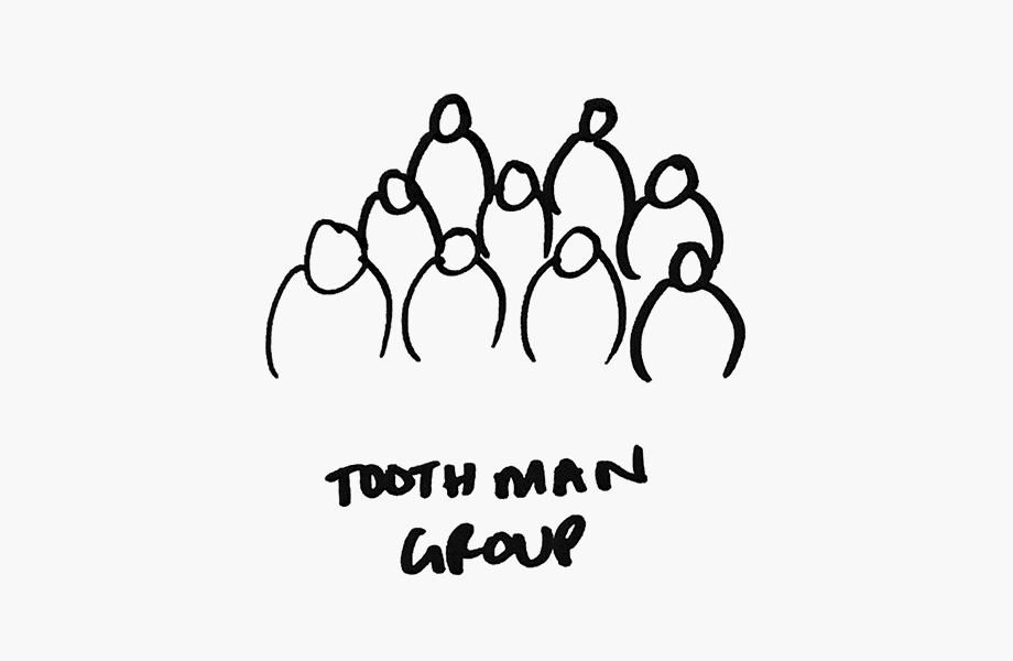 What's the collective noun for a Tooth Man group?