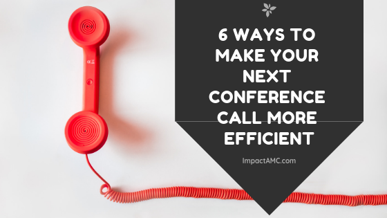 6 Ways to Make your Next Conference Call More Efficient.png