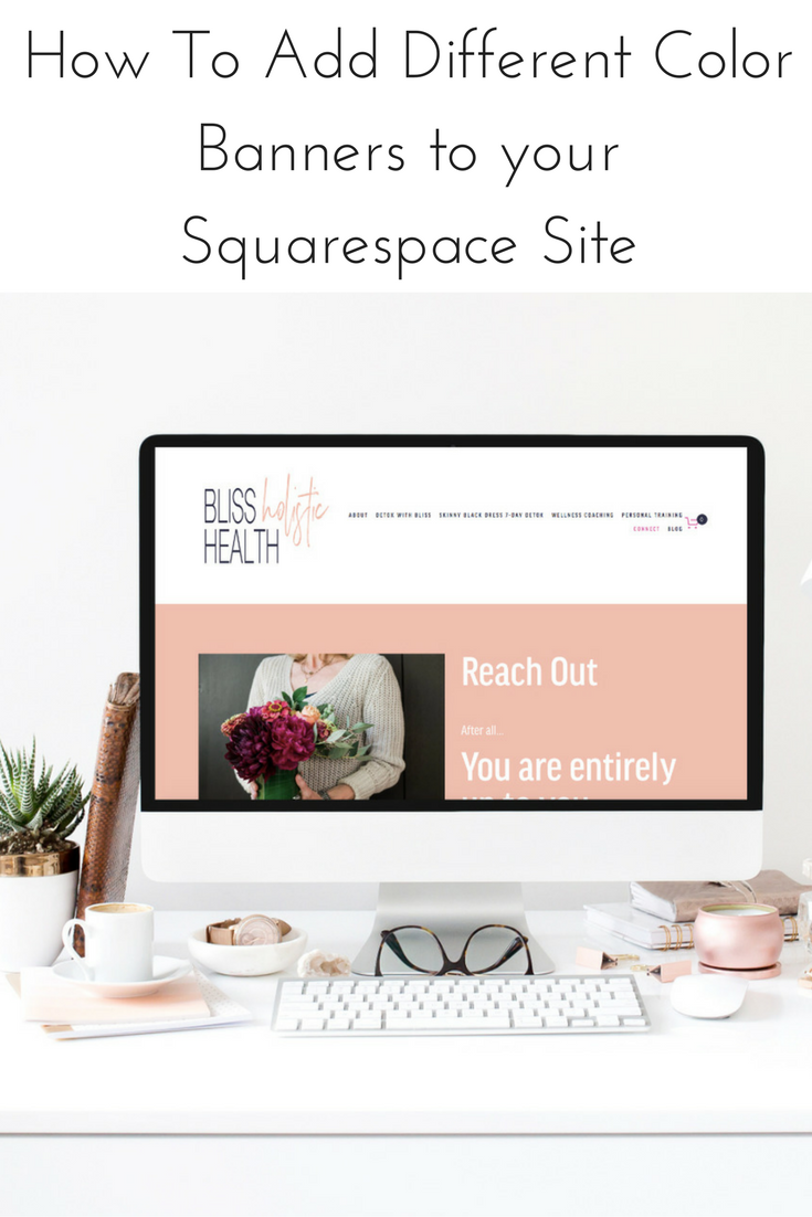 How To Add Different Color Banners to your Squarespace Site.png