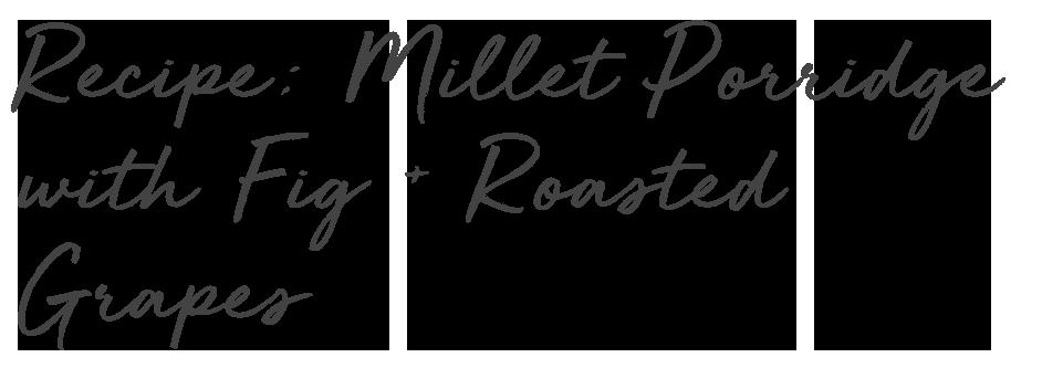 text grapes millet porridge.png