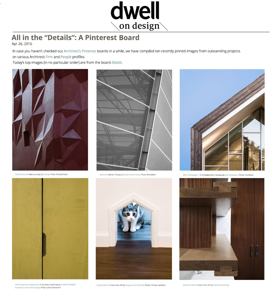 "Dwell    April 2016   ""We've compiled ten recently pinned images from outstanding projects....today's top ten (in no particular order) are from the board Details"""