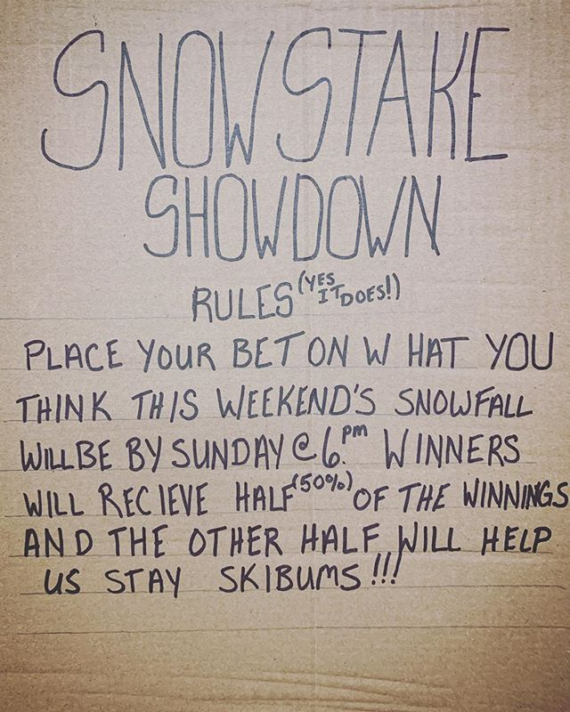 #snowstake #showdown how much pow pow do you think we're getting?