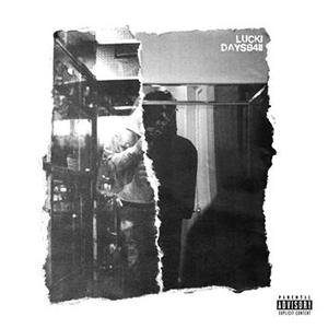 DAYS B4 II by Lucki