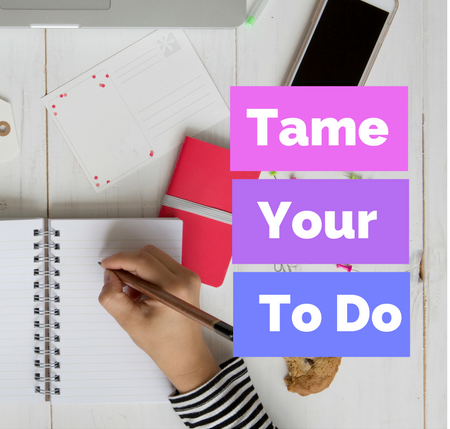 Tame Your To Do:    A four-week coaching group designed to help you be more productive and less busy. To balance working at home while raising kids and staying on top of your daily tasks. Finding your best time to work, limiting distractions and reframing how you best work.     Learn More.