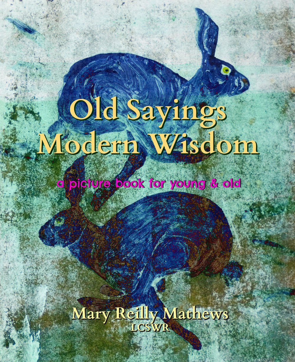 "The cover image goes with the old wisdom saying ""Who chases two rabbits at the same time catches none.""    Twenty-two lighthearted and humorous illustrations accompany old wisdom proverbs that carry some profound truths for life!   Did you know?       ""To be a master of metaphor is the greatest thing by far. It is the one thing that cannot be learnt from others, and it is also a sign of genius. ""   Aristotle   For your intelligent child within.   Exercising our metaphorical muscle is associated with:        *   increased problem solving       *   greater creativity        *   increased emotional IQ       *   amplifies left/right brain communication       *   helps integrate complex ideas       *   makes things more memorable       *   is simply more fun!  Great for your favorite intelligent child within, home schoolers, language arts enhancement, and local library.     I'd love to hear your favorite wisdom sayings!   Send them to me, please?"