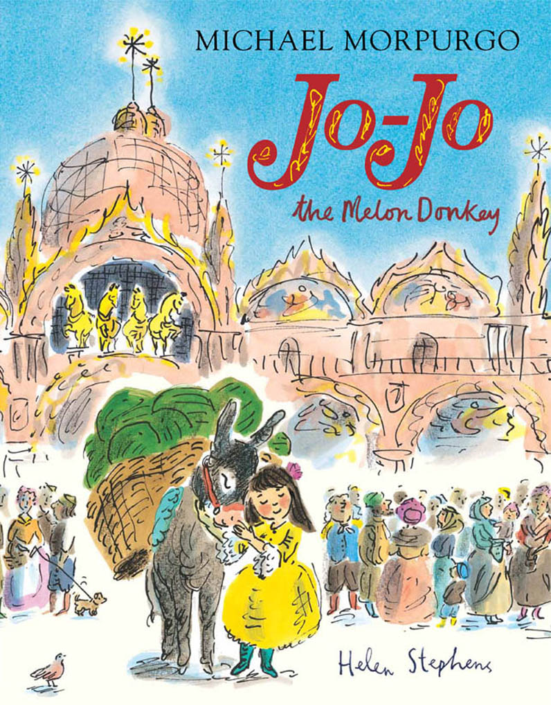 BUY Jo-Jo the Melon Donkey 'This is another nice heart-warming animal story by Michael Morpurgo. The line drawing illustrations are similar to those of Madeline by Ludwig Bemelmans and are lovely and colourful.' The Guardian