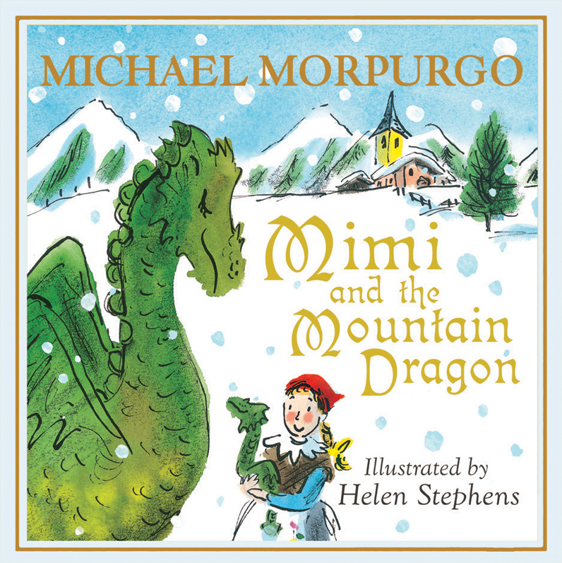 BUY Mimi and the Mountain Dragon  'A heart-warming Christmas adventure that all the family can share.'
