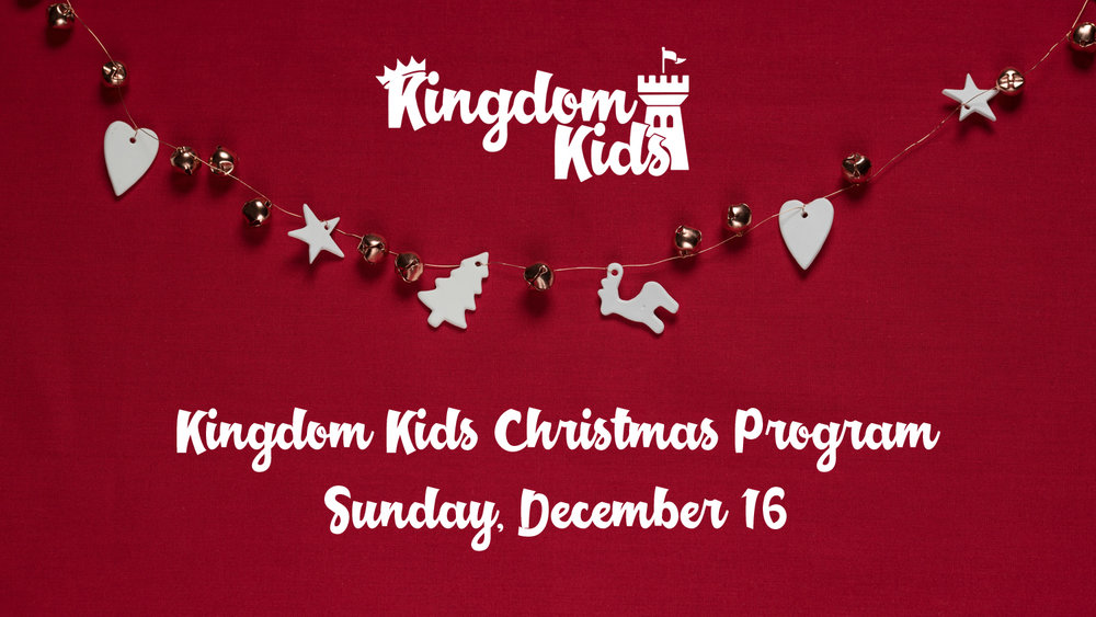 Kingdom Kids Christmas Program — Heartland Church