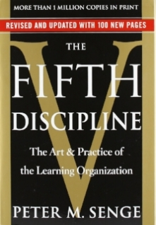 The Fifth Discipline   Peter Senge   Organizations are systems, and as such must be learning organizations to survive and thrive.