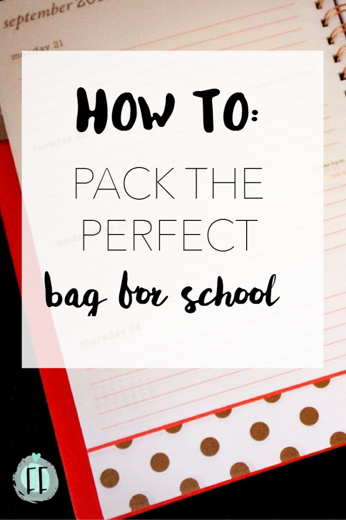 How to Pack the Perfect Bag for School