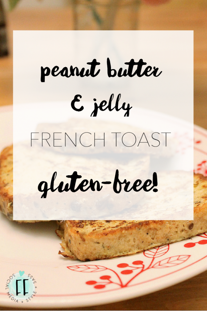Peanut Butter and Jelly Gluten-Free French Toast