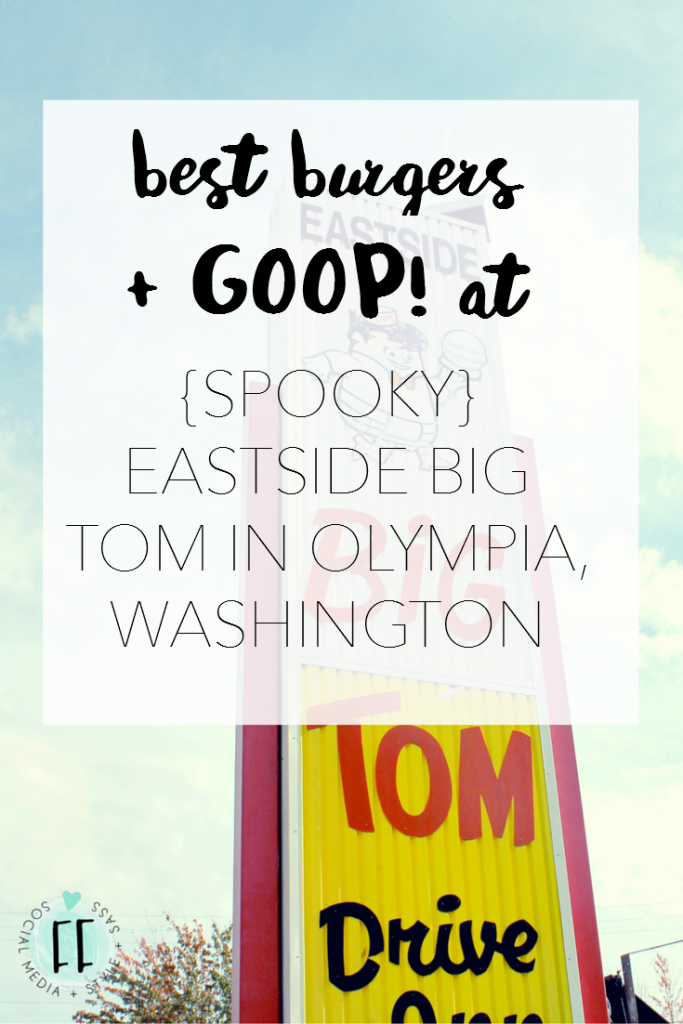 Best Burgers and GOOP at (Spooky Halloween) Big Tom in Olympia, Washington