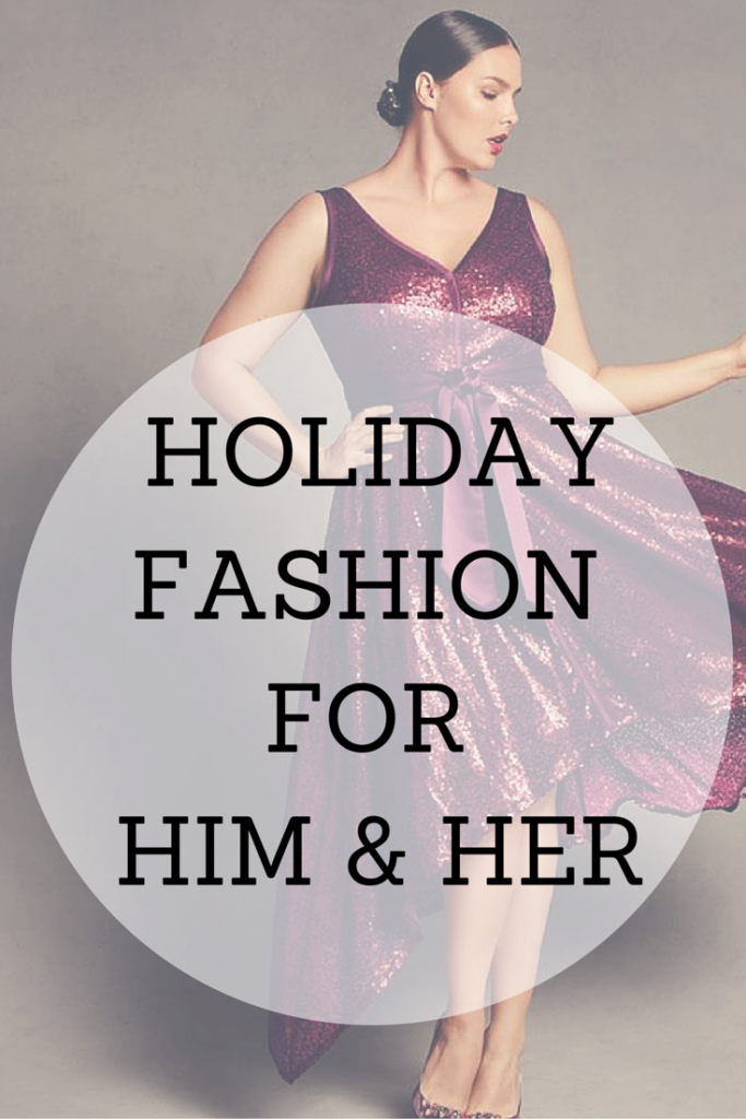 Holiday Fashion Guide for Him & Her 2015