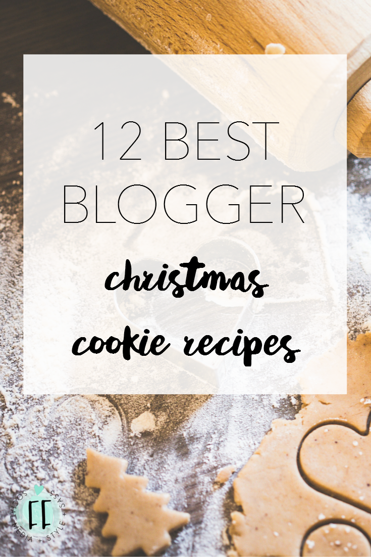 12 best blogger christmas cookie recipes 2015 fashionably frank 12 best blogger christmas cookie recipes 2015 forumfinder Gallery