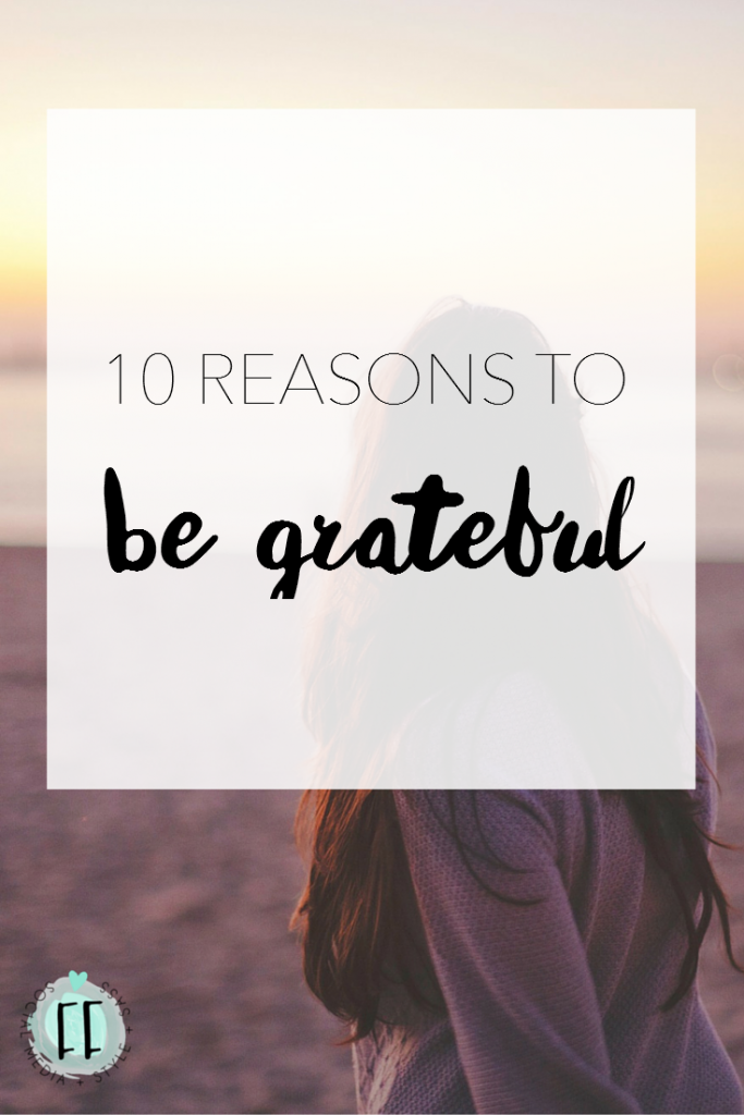 10 Reasons to Be Grateful