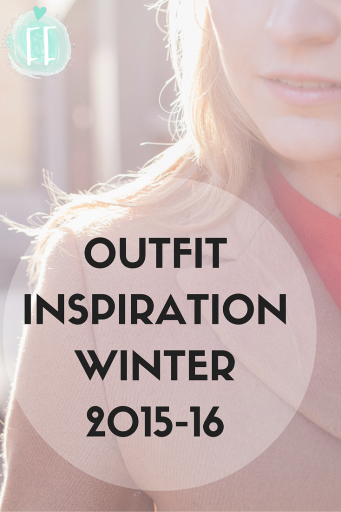 Outfit Inspiration Winter 2016