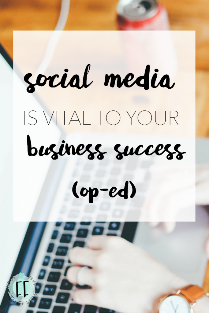 Social Media is Vital to Your Business Success (Op-Ed)