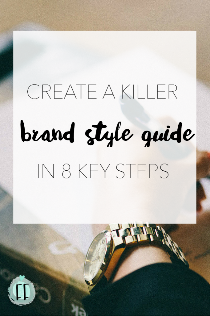 Create a Killer Brand Style Guide in 8 Key Steps