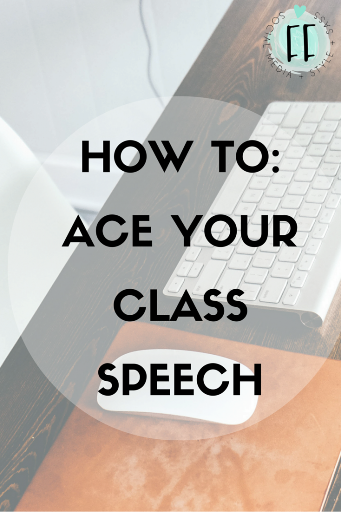 How To - Ace Your Class Speech